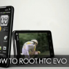 How to Root HTC EVO 4G