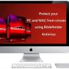 Protect your PC and MAC from viruses using Bitdefender Antivirus