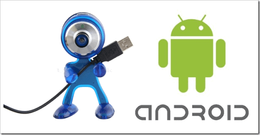 Android mobile as a WebCam