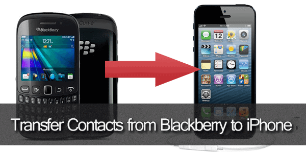 Transfer Contacts from Blackberry to iPhone