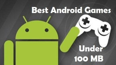 Best Android Games Under 100MB