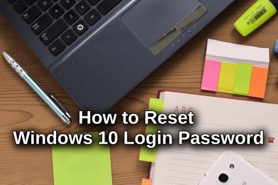 how to reset windows 10 login password