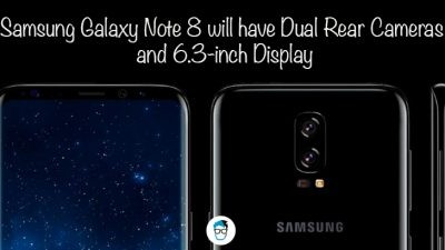 Samsung Galaxy S8 may have dual rear camera and 6.3 inch display