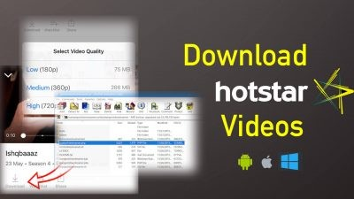 download hotstar videos in Windows PC, Android and iOS