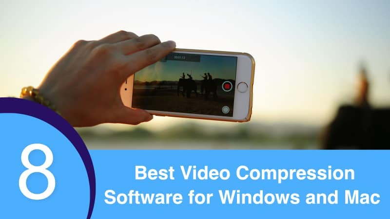 Best Video Compression Software for Windows and Mac
