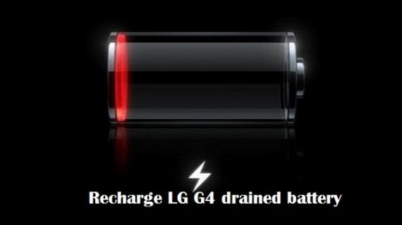 Recharge drained battery of LG G4 won't turn on