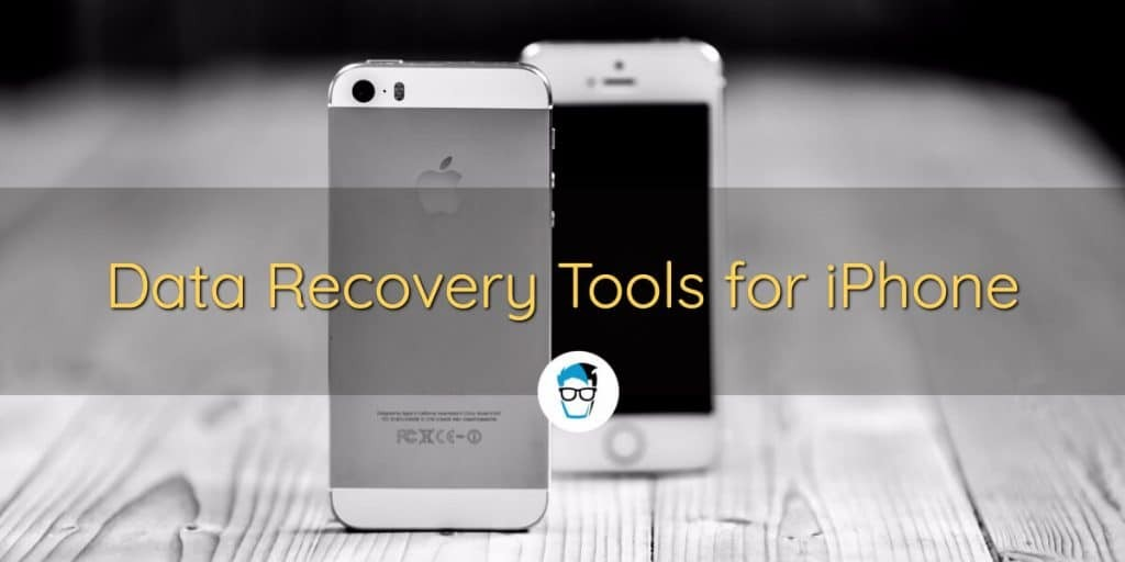 Data recovery tools for iPhone