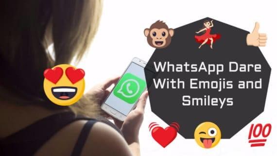 WhatsApp Emojis and Smileys Dares