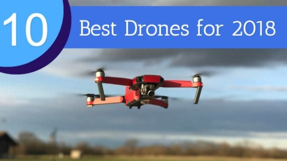 best drones for 2018
