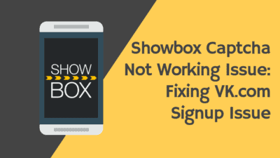 showbox captcha not working issue