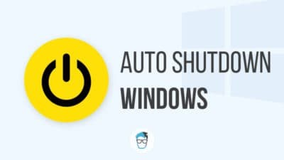 Auto shutdown Windows 10 PC or Laptop