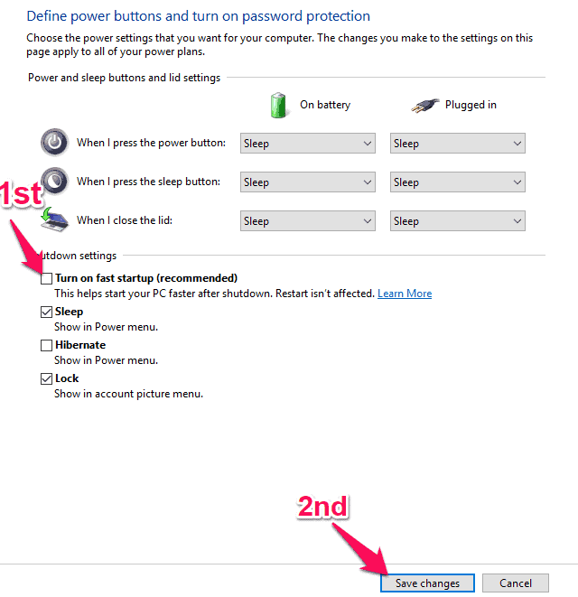 """Uncheck """"Turn on fast startup (recommended)"""""""