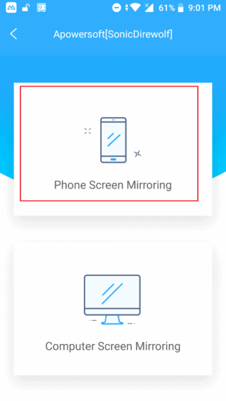 Select Phone Screen Mirroring
