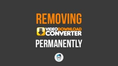 Uninstall VideoDownloadConverter Toolbar Completely