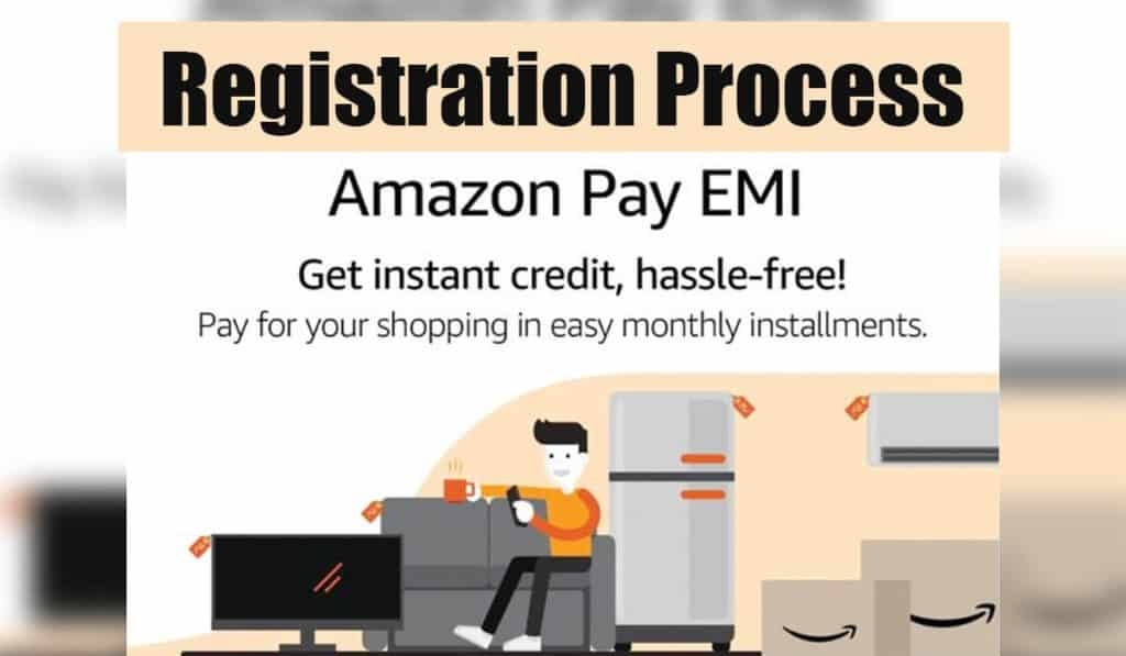 Amazon Pay EMI Registration Process