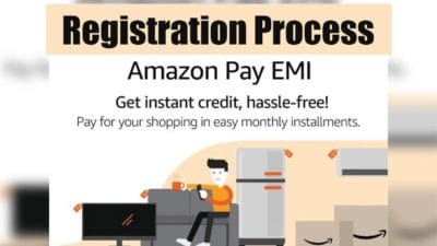 Amazon Pay EMI Registration Process