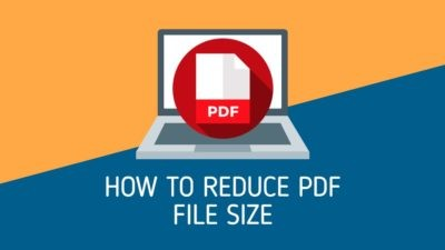 3 Ways To Reduce PDF File Size