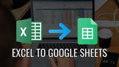 2 ways to convert Excel file to Google Sheets