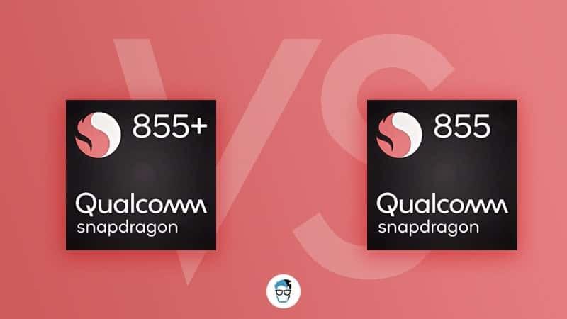 Snapdragon 855 Plus vs Snapdragon 855