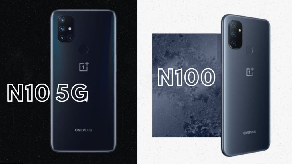 OnePlus Nord N10 and N100