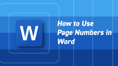 How to Insert, Delete, and Change Page Numbers in Word