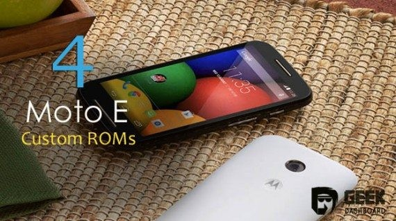 Custom ROMs for Motorola Moto E