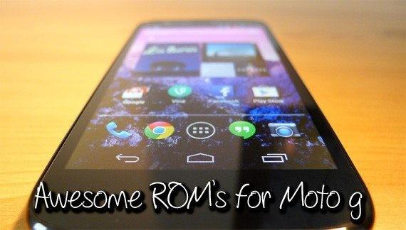 best custom ROMs for Motorola Moto G