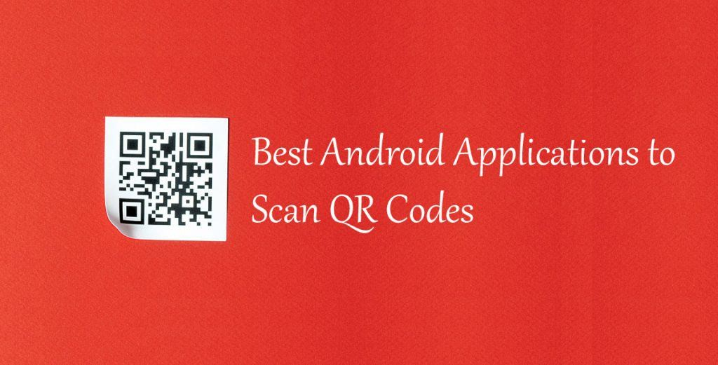 best QR readers for android